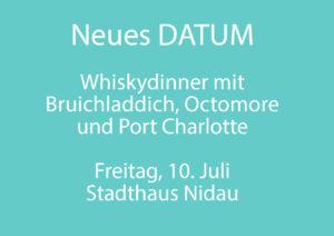 Neues Datum Whiskydinner Bruichladdich 10-7.20